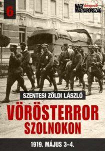 Vörös terror Szolnokon 1919. május 3-4.