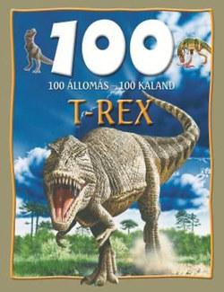 100 állomás-100 kaland T-Rex