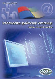 Informatika gyakorlati érettségi közép- és emelt szinten