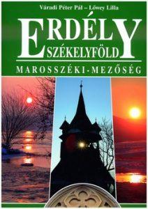 Erdély-Székelyföld - Marosszéki mezőség