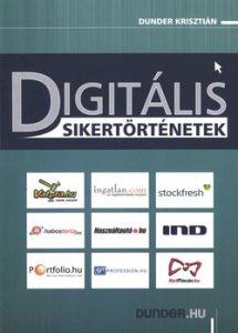 Digitális sikertörténetek
