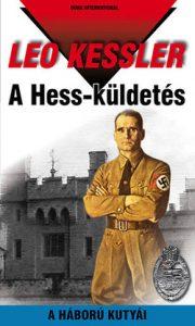 A Hess-küldetés - A háború kutyái 22.