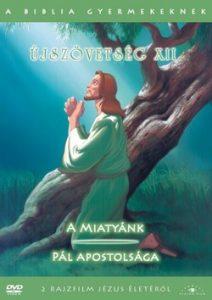 A Biblia gyermekeknek - Újszöv XII. DVD