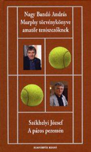 Murphy törvénykönyve amatőr teniszezőknek - A páros peremén