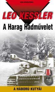 A Harag Hadművelet - A háború kutyái 19.