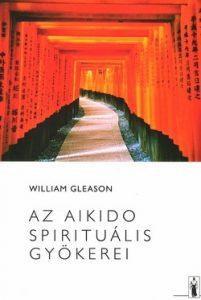 Az Aikido spirituális gyökerei