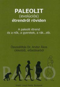 Paleolit (evolúciós) étrendről röviden