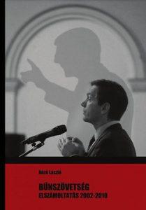 Bűnszövetség - Elszámoltatás 2002-2010