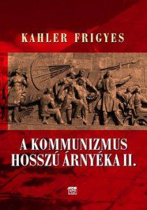 A kommunizmus hosszú árnyéka II.