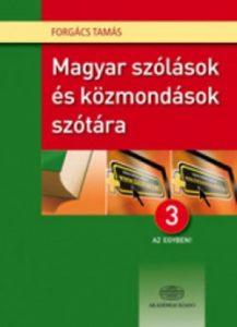 Magyar szólások és közmondások szótára - 3 az egyben!