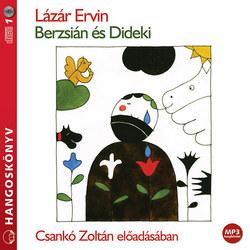 Berzsián és Dideki (hangoskönyv)