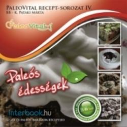 PaleoVital recept-sorozat IV. Paleós édességek 100 % paleo