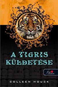A tigris küldetése