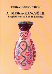 A Miska-kancsó III. kiegészítések az I. és II. kötethez
