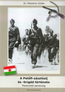 A Petőfi-zászlóalj és - brigád története