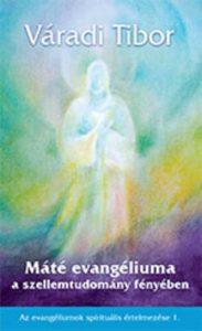 Máté evangéliuma a szellemtudomány fényében