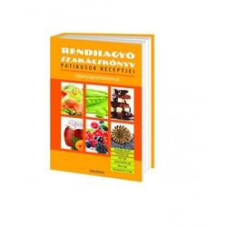 Rendhagyó szakácskönyv - Patikusok receptjei - tápanyagtartalommal