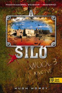A siló - Wool 3. Kivetve