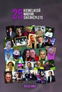 25 kiemelkedő magyar sikerképlete