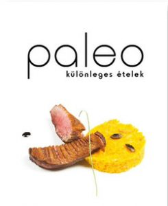 Paleo - különleges ételek
