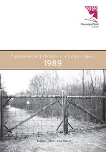 A páneurópai piknik és határáttörés 1989
