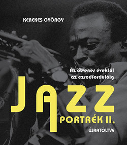 Jazz portrék II. Újratöltve