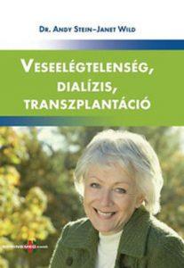 Veseelégtelenség, dialízis, transzplantáció