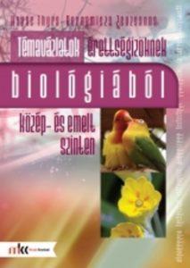 Témavázlatok érettségizőknek biológiából közép-és emelt szinten