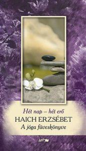 Hét nap - hét erő - A jóga füveskönyve