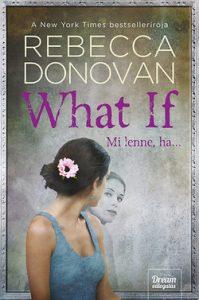 What If - Mi lenne, ha...