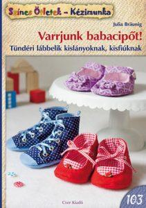 Varrjunk babacipőt! (Színes ötletek 103)