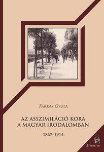 Az asszimiláció kora a magyar irodalomban