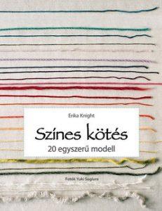 Színes kötés - 20 egyszerű modell