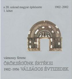 A 20. század magyar építészete 1.
