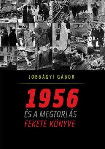 1956 és a megtorlás fekete könyve
