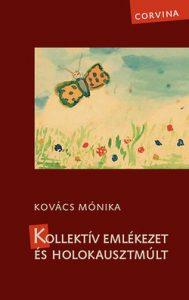Kollektív emlékezet és holokausztmúlt