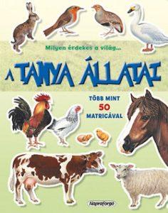 A tanya állatai - Milyen érdekes a világ
