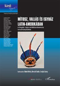 Mítosz, vallás és egyház Latin-Amerikában