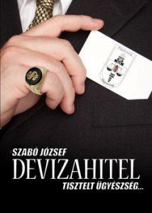 Devizahitel - Tisztelt ügyészség….