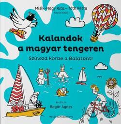Kalandok a magyar tengeren