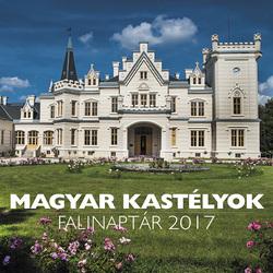 Magyar kastélyok falinaptár 2017