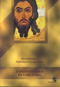 A bizantinizmus és a szlávság