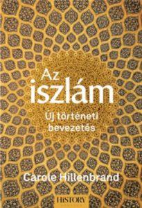 Az iszlám - új történeti bevezetés