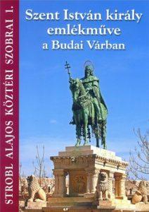 Szent István király emlékműve a Budai Várban