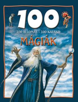 100 állomás 100 kaland - Mágiák