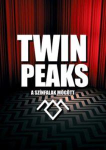Twin Peaks - A színfalak mögött