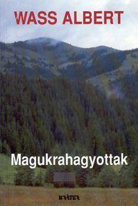 Magukrahagyottak (puhatáblás)