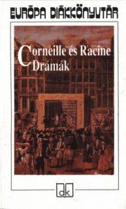 Corneille és Racine:Drámák (eu. diák)
