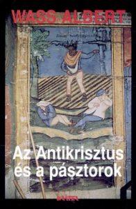 Az Antikrisztus és a pásztorok(puhatáblás)