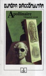 Apollinaire:Válogatott versek (eu. diák)